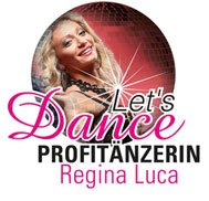 Let's Dance - Profitänzerin Regina Luca